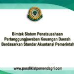 Pelatihan Sistem Penatausahaan Pertanggungjawaban Keuangan Daerah Berdasarkan Standar Akuntansi Pemerintah