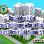 Bimtek Rencana Tata Ruang Wilayah Nasional sesuai Peraturan Pemerintah Nomor 13 Tahun 2017