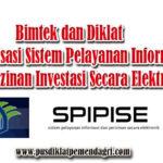 Pelatihan Optimalisasi Sistem Pelayanan Informasi dan Perizinan Investasi Secara Elektronik